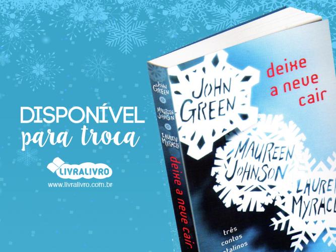 Indicação de livro disponível: Deixe a neve cair