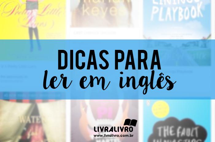 Dicas para ler em inglês!